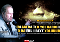 "prof.dr. haydar bas"" islamda tek yol vardir o da ehli beyt yoludur"""
