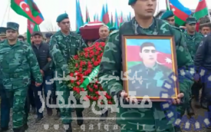 شهادت یک نظامی جمهوری آذربایجان از سوی نیروهای ارمنی