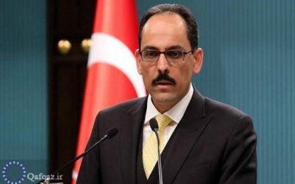 سخنگوی ریاست جمهوری ترکیه حضور نظامیان ترک در قره باغ را یک دستاورد استراتژیک برای غرب و اروپا خواند