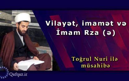 Vilayət, imamət və İmam Rza (ə)