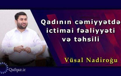 Qadının cəmiyyətdə ictimai fəaliyyəti və təhsili