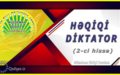 Həqiqi diktator (2-ci hissə)